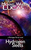 Hydrogen Sleets: a Montague Portal novel
