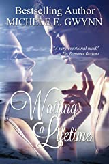 Waiting a Lifetime Kindle Edition