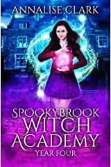 Spookybrook Witch Academy: Year Four Kindle Edition