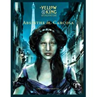 Absinthe in Carcosa (Yellow King RPG Supp., Hardback)