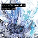 archive001:reworks+