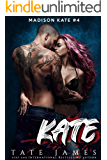 KATE (Madison Kate Book 4)