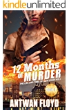 12 Months of Murder: The Life and Times of Jade Leskiv Vol. 1
