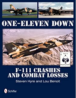 F 111 aardvark walk around color series no 57 ken neubeck one eleven down f 111 crashes and combat losses fandeluxe Image collections