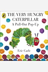 The Very Hungry Caterpillar: A Pull-Out Pop-Up Hardcover
