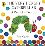 The Very Hungry Caterpillar: A Pull-Out Pop-Up