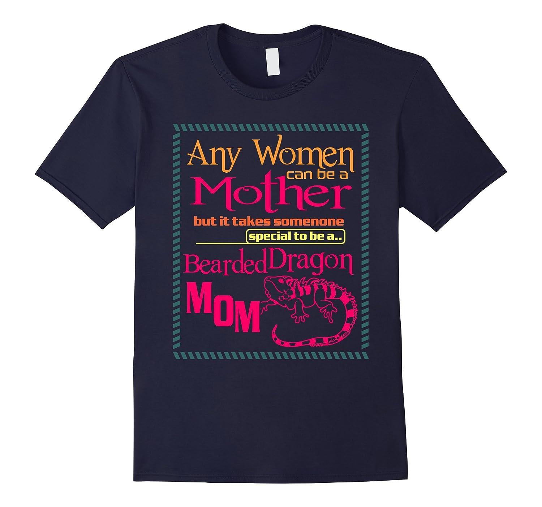 A Bearded Dragon Mom Bearded Dragon Gift T-Shirt-BN