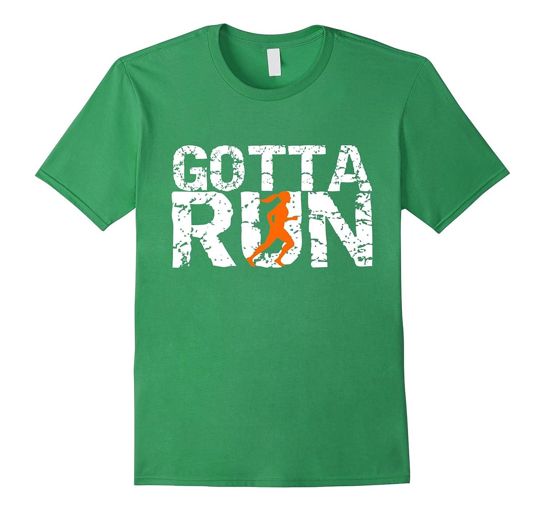gotta run women girls runners novelty running t shirt top art artvinatee. Black Bedroom Furniture Sets. Home Design Ideas
