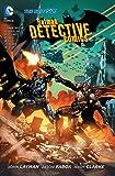 Batman: Detective Comics Vol. 4: The Wrath (The New 52)