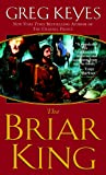 The Briar King (Kingdoms of Thorn and Bone (Paperback))
