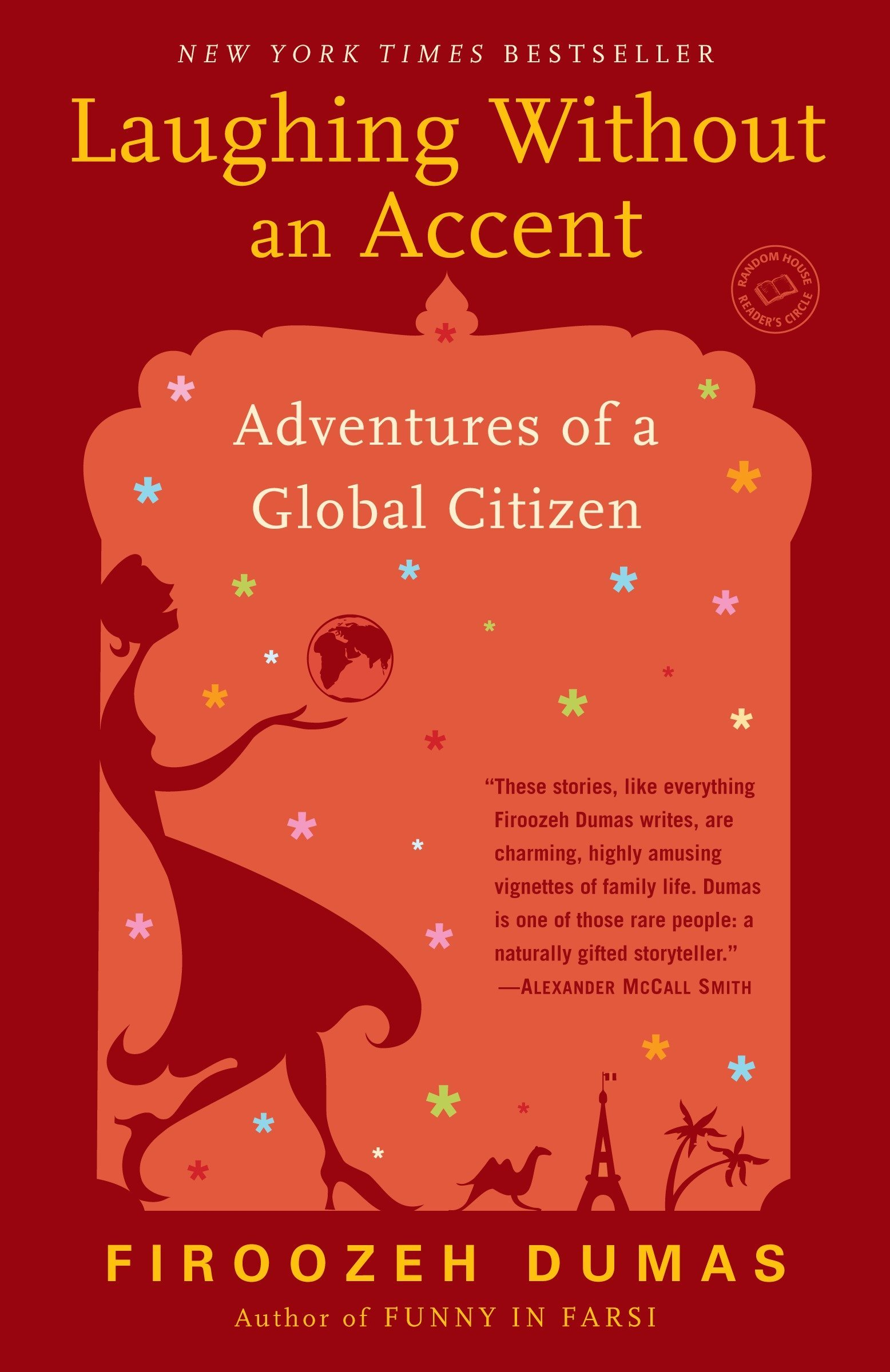 Laughing Without An Accent Adventures Of A Global Citizen Firoozeh Dumas 9780345499578 Amazon Books