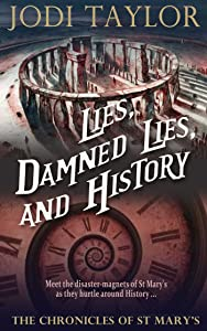 Lies, Damned Lies, and History: The Chronicles of St. Mary's Book Seven (The Chronicles of St Mary's 7)