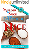 Murder & Spice and Everything Nice: Ivy Bloom Mysteries