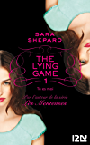 The Lying Game - tome 1
