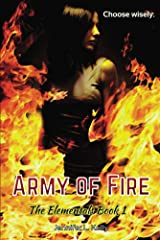 Army of Fire (The Elementals Book 1) Kindle Edition