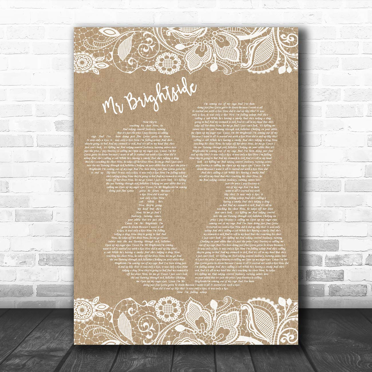 Mr Brightside Burlap Lace Song Lyric Art Music Quote Gift Poster Print