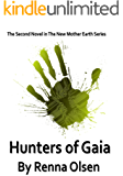 Hunters of Gaia: New Mother Earth Book 2