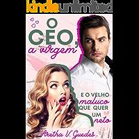 O CEO, a virgem e o velho maluco que quer um neto (Os CEO's)