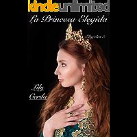 La Princesa Elegida: Elegidas III