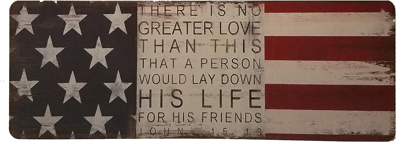 Rustic American Flag Sign with Biblical Phrase John 15:13