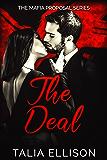 The Deal (The Mafia Proposal Book 1)