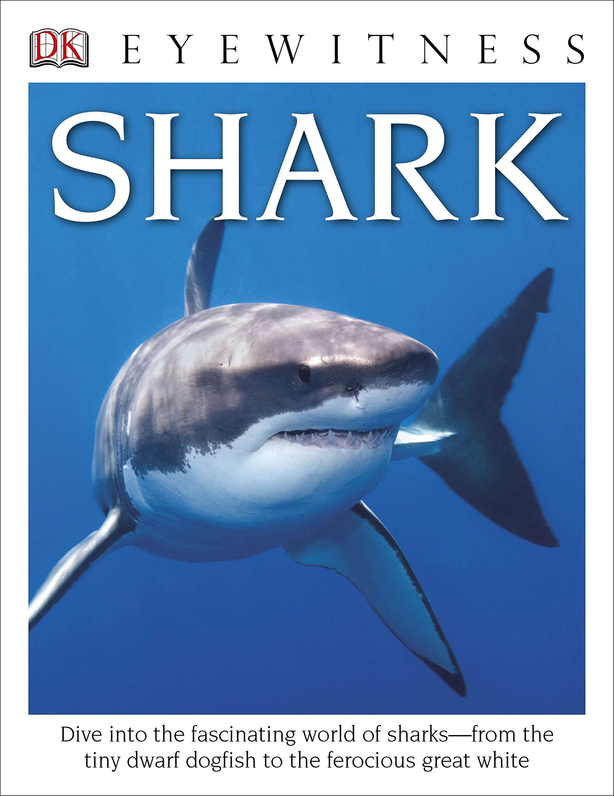 Download DK Eyewitness Books: Shark: Dive into the fascinating world of sharks from the tiny dwarf dogfish to the fer pdf
