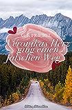 Veronikas Herz ging einen falschen Weg (German Edition)