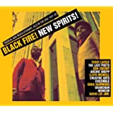 Black Fire! New Spirits! Radical and Revolutionary Jazz in the Usa 1957-82