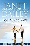 For Mike's Sake (The Americana Series Book 47)