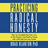Practicing Radical Honesty: How to Complete the
