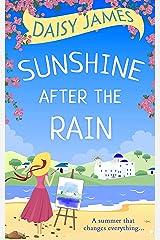 Sunshine After the Rain: A feel good, laugh-out-loud romance Kindle Edition