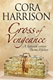 Cross of Vengeance (A Burren Mystery)