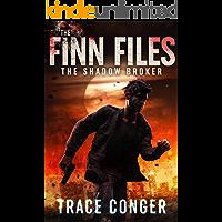 The Shadow Broker (The Finn Files Book 1)