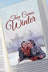 Then Comes Winter Kindle Edition