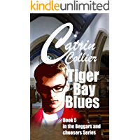 TIGER BAY BLUES: Book 5 in the Beggars & Choosers, Brothers & Lovers, series (English Edition)