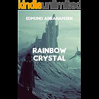 Rainbow Crystal (Norwegian Edition)