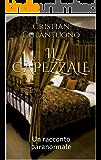 """IL CAPEZZALE: Un racconto paranormale (Collana """"GLI ACERBI"""" di Cristian Colantuono)"""
