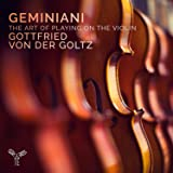 Geminiani / the Art of Playing on the Violin