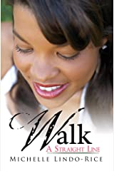 Walk a Straight Line (On the Right Path Book 1) Kindle Edition