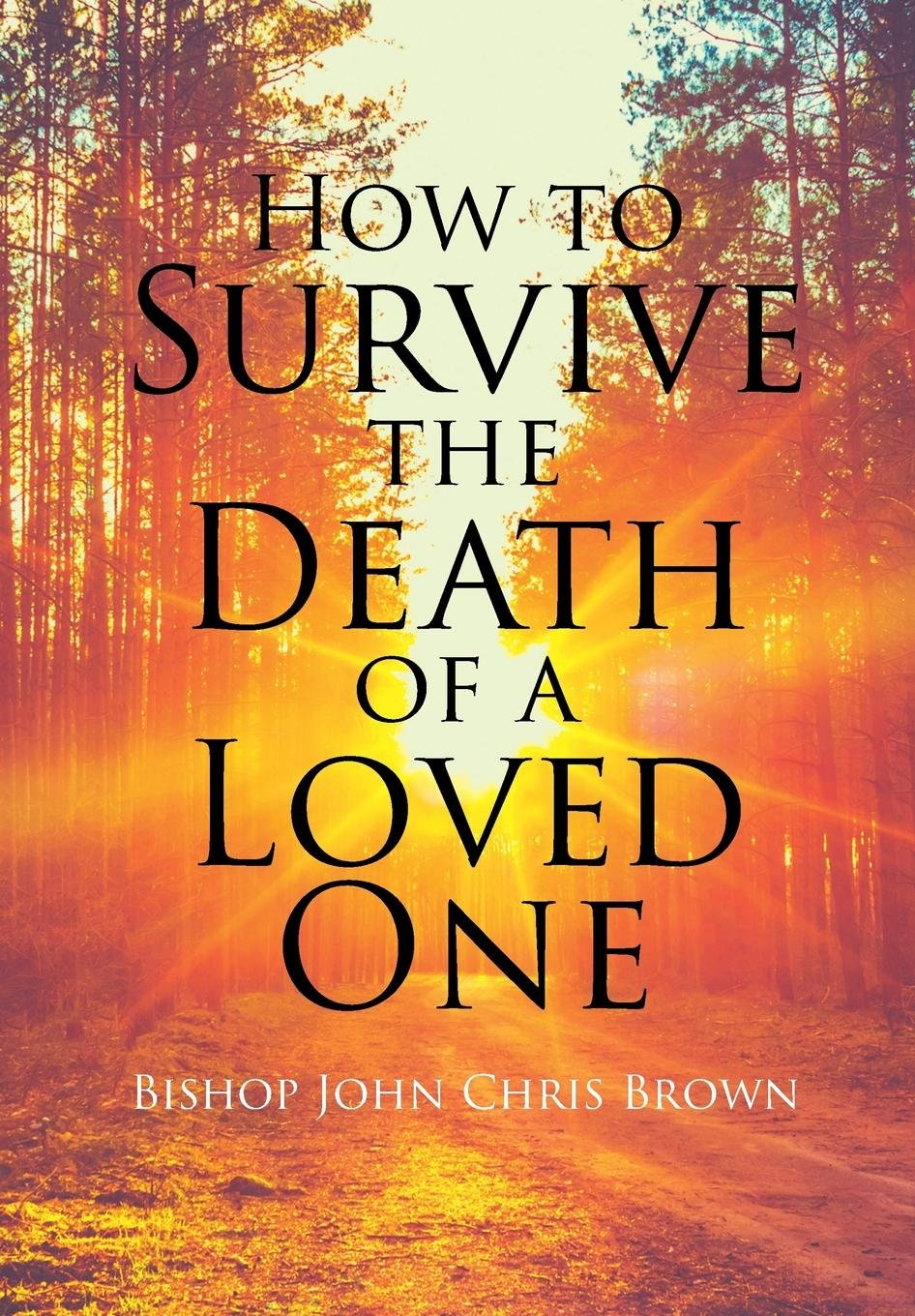 How to survive the death of a beloved husband and loved ones 86