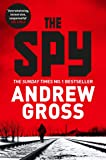 The Spy: Previously published as The Saboteur