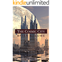 The Cosmic City (The Stolen Future Book 3)