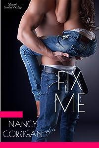 Fix Me (Men of Sander's Valley Book 2)