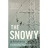 The Snowy: A History, New Edition