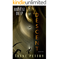 Harvest Deep: The Descent (Harvest Deep Series Book 2) book cover