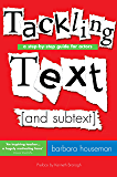 Tackling Text [and subtext]: A Step-by-Step Guide for Actors