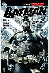 Batman: Long Shadows (Batman (1940-2011)) Kindle Edition