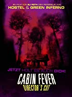 Cabin Fever: Director's Cut [dt./OV]