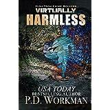 Virtually Harmless (High-Tech Crime Solvers Book 3)