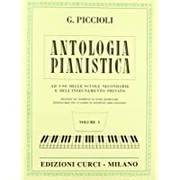 Antologia pianistica. per la scuola secondaria di primo grado. Volume 1